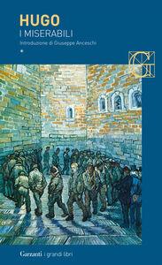 Foto Cover di I miserabili, Libro di Victor Hugo, edito da Garzanti Libri