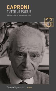 Tutte le poesie - Giorgio Caproni - copertina