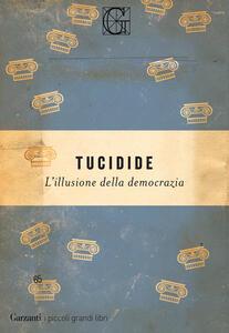 L' illusione della democrazia - Tucidide - copertina