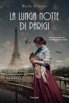 La lunga notte di Parigi - Ruth Druart - copertina