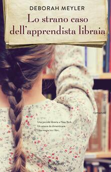 Lo strano caso dell'apprendista libraia - Deborah Meyler - copertina