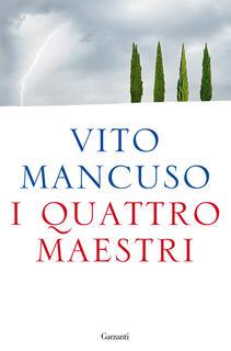 Libro I quattro maestri Vito Mancuso