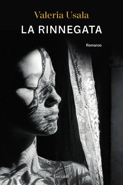 La rinnegata - Valeria Usala - Libro - Garzanti - Narratori moderni   IBS