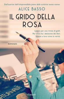 Il grido della rosa - Alice Basso - copertina