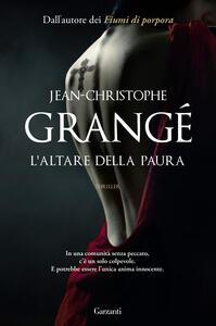 Libro L' altare della paura Jean-Christophe Grangé