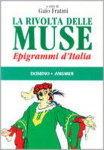 Libro La rivolta delle muse. Epigrammi in Italia