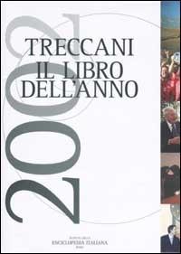 Treccani. Il libro dell'anno 2002 - - wuz.it
