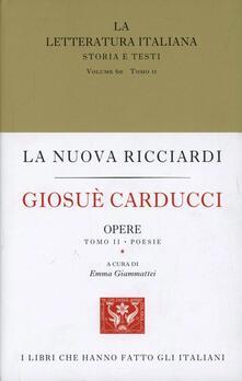 La letteratura italiana. Storia e testi. Vol. 60: Giosuè Carducci. Opere. Prose-poesie. - copertina