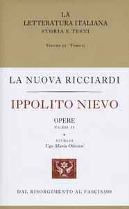 Libro Ippolito Nievo. Opere. Vol. 2 Ippolito Nievo