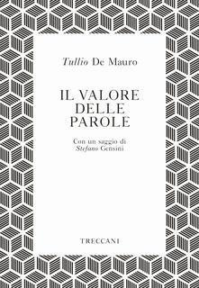 Il valore delle parole - Tullio De Mauro - copertina