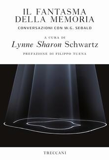 Il fantasma della memoria. Conversazioni con W. G. Sebald - copertina