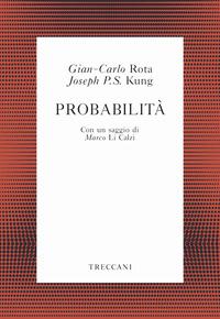 Probabilità - Rota Gian Carlo Kung Joseph P. S. - wuz.it