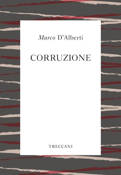 Corruzione - Marco D'Alberti - copertina