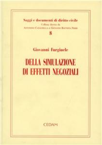 Libro Della simulazione di effetti negoziali Giovanni Furgiuele