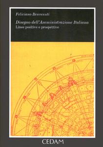 Libro Disegno della amministrazione italiana. Linee positive e prospettive Feliciano Benvenuti