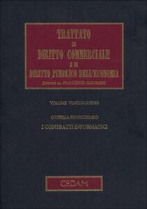 Libro Trattato di diritto commerciale e di diritto pubblico dell'economia. Vol. 22: I contratti informatici.