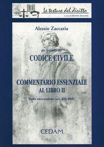 Libro Commentario essenziale al libro 2º del Codice civile. Delle successioni (artt. 456-809) Alessio Zaccaria