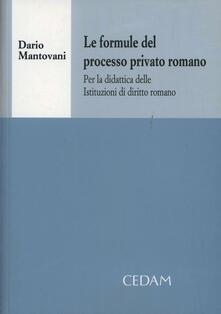 Atomicabionda-ilfilm.it Le formule del processo privato romano. Per la didattica delle istituzioni di diritto romano Image