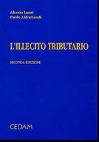 L' L' illecito tributario - Lanzi Alessio Aldrovandi Paolo - wuz.it