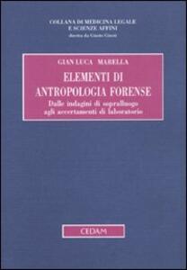 Elementi di antropologia forense. Dalle indagini di sopralluogo agli accertamenti di laboratorio