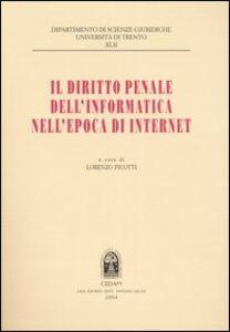 Libro Il diritto penale dell'informatica nell'epoca di internet