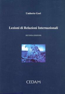 Lezioni di relazioni internazionali - Umberto Gori - copertina