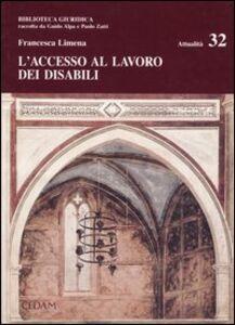Libro L' accesso al lavoro dei disabili Francesca Limena