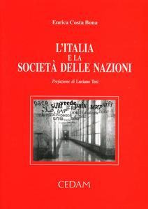 Libro L' Italia e la società delle nazioni Enrica Costa Bona