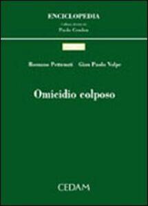 Libro Omicidio colposo Romano Pettenati , G. Paolo Volpe