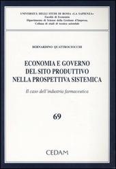 Economia e governo del sito produttivo nella prospettiva sistematica. Il caso dell'industria farmaceutica