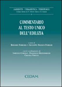 Libro Commentario al testo unico dell'edilizia