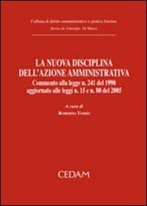 Foto Cover di La nuova disciplina dell'azione amministrativa, Libro di  edito da CEDAM