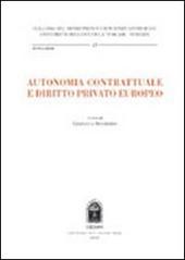 Autonomia contrattuale e diritto privato europeo