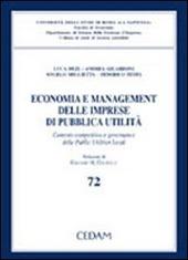 Economia e management delle imprese di pubblica utilità. Contesto competitivo e governance delle public utilities locali