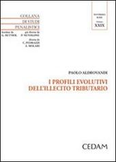 I profili evolutivi dell'illecito tributario