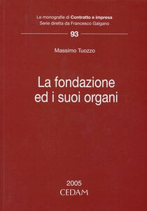 Foto Cover di La fondazione ed i suoi organi, Libro di Massimo Tuozzo, edito da CEDAM