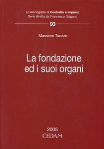 Libro La fondazione ed i suoi organi Massimo Tuozzo