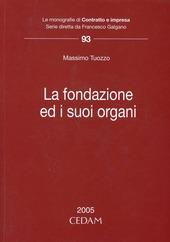 La fondazione ed i suoi organi