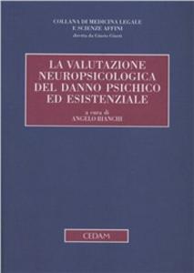 Libro La valutazione neuropsicologica del danno psichico ed esistenziale