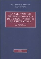 La valutazione neuropsicologica del danno psichico ed esistenziale