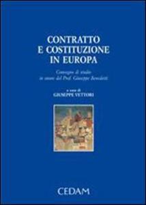 Contratto e costituzione in Europa. Convegno di studio