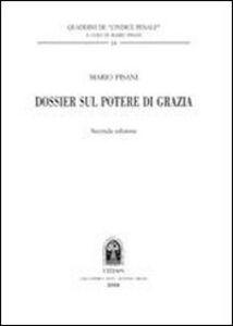 Foto Cover di Dossier sul potere di grazia, Libro di Mario Pisani, edito da CEDAM