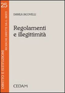 Libro Regolamenti e illegittimità Danila Iacovelli