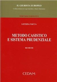 Metodo casistico e sistema prudenziale - Vacca Letizia - wuz.it