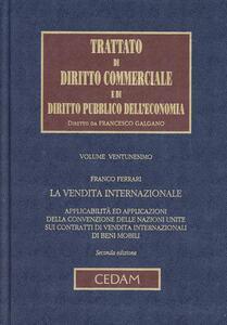 Trattato di diritto commerciale e di diritto pubblico dell'economia. Vol. 21: La vendita internazionale. - Franco Ferrari - copertina