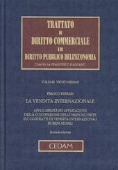 Trattato di diritto commerciale e di diritto pubblico dell'economia. Vol. 21: La vendita internazionale.