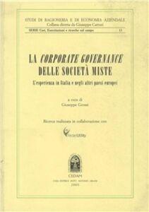 Libro Le corporate governance delle società miste. L'esperienza in Italia e negli altri paesi europei