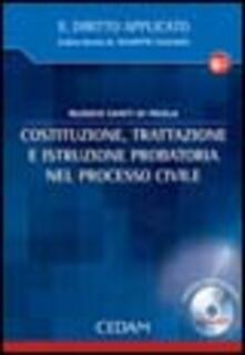 Costituzione, trattazione e istruzione probatoria nel processo civile. Con CD-ROM - Nunzio S. Di Paola - copertina