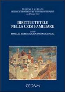 Libro Diritti e tutele nella crisi familiare Isabella Mariani , Giovanni Passagnoli
