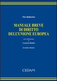 Manuale breve di diritto dell'Unione Europea - Tito Ballarino - copertina